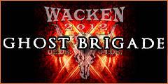 Wacken 2012 - Ghost Brigade