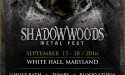 Shadow Woods Metal Fest 2016